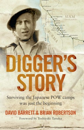 Digger's Story – Surviving the Japanese POW camps was just the beginning