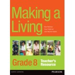 Making a Living Outcomes – Grade 8 Teacher's Resource by Brian Robertson, Trevor Tindall and Josie Villacorta-Swallow
