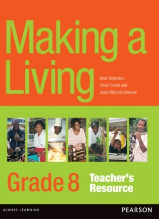 Making a Living Outcomes – Grade 8 Teacher's Resource