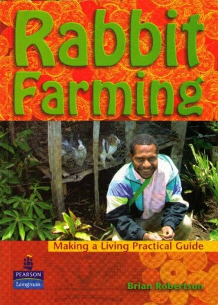 Making a Living Practical Guide – Rabbit Farming