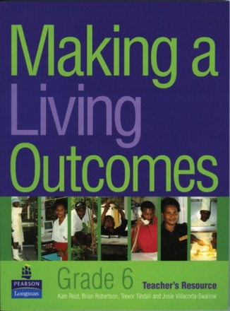 Making a Living Outcomes – Grade 6 Teacher's Resource