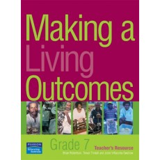 Making a Living Outcomes – Grade 7 Teacher's Resource by Brian Robertson, Trevor Tindall and Josie Villacorta-Swallow